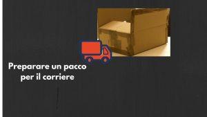 Read more about the article Cosa serve per spedire un pacco: alcuni trucchi